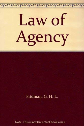 The Law of Agency: Fridman G H