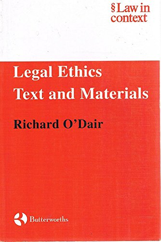9780406997586: Legal Ethics (Law in Context)