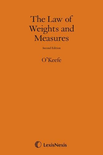 9780406998965: O'Keefe: The Law of Weights and Measures