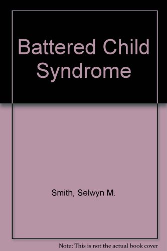 9780407000469: Battered Child Syndrome