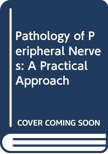 9780407000735: Pathology of Peripheral Nerves: A Practical Approach