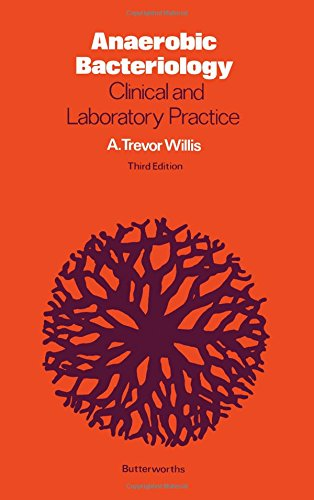 9780407000810: Anaerobic Bacteriology: Clinical and Laboratory Practice