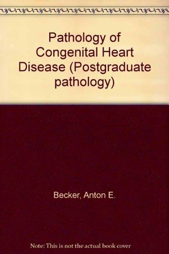 9780407001374: Pathology of Congenital Heart Disease (Postgraduate pathology)