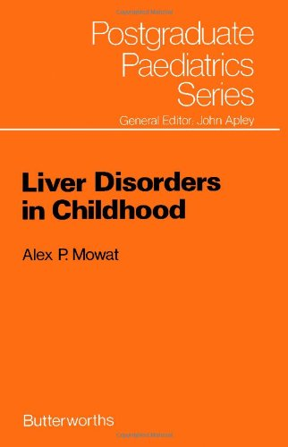 9780407001633: Liver Disorders in Childhood (Postgraduate Paediatrics Series)