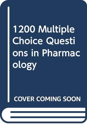 1200 Multiple Choice Questions in Pharmacology: Foster, R. W.