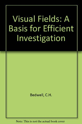 9780407002159: Visual Fields: A Basis for Efficient Investigation
