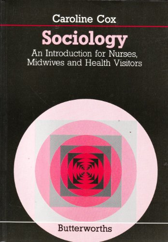 9780407002319: Sociology: An Introduction for Nurses, Midwives and Health Visitors