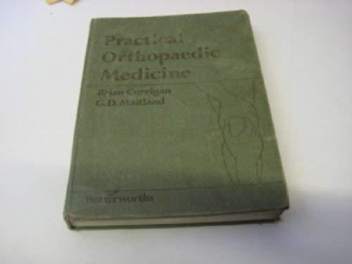 Practical Orthopaedic Medicine: Corrigan, Brian; Maitland,