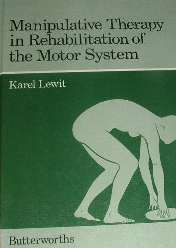9780407002524: Manipulative Therapy in Rehabilitation of the Locomotor System (English and Czech Edition)