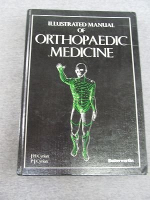 9780407002623: Illustrated Manual of Orthopaedic Medicine