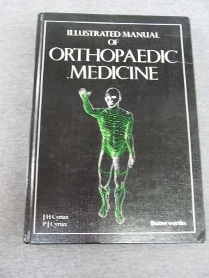 9780407002623: Illustrated Manual of Orthopaedic Medicine (Butterworths)