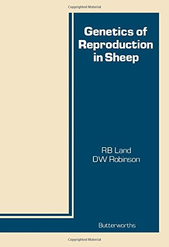 Genetics of Reproduction in Sheep: Land, R. B.; Robinson, D. W.