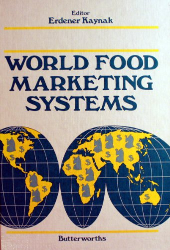 9780407003583: World Food Marketing Systems