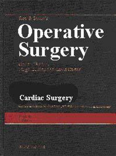 ROB&SMI CARDIAC SURGERY E4 (Rob & Smith's: Charles Rob, Rodney
