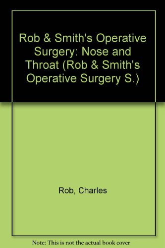 Rob & Smith's Operative Surgery: Charles Rob, Rodney