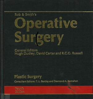 Rob and Smith's Operative Surgery: Plastic Surgery
