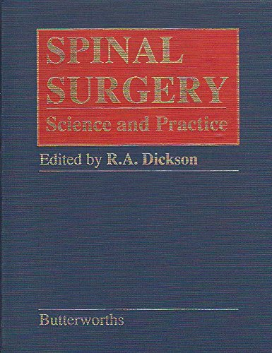 9780407017917: Spinal Surgery: Science and Practice