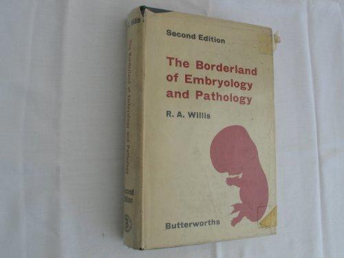 9780407121508: Borderland of Embryology and Pathology