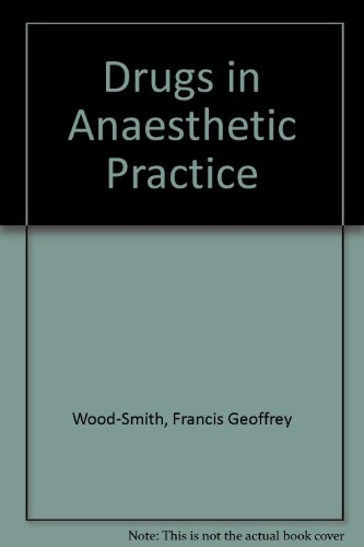 9780407155022: Drugs in Anaesthetic Practice