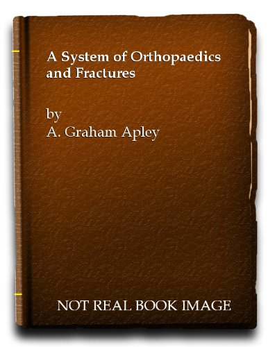 9780407406513: System of Orthopaedics and Fractures