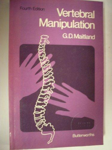 Vertebral Manipulation: Maitland, Geoff D.