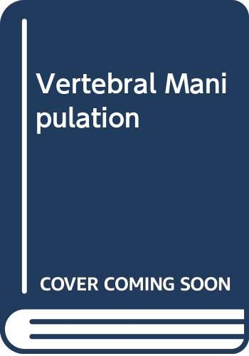 9780407435070: Vertebral Manipulation