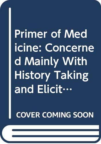 9780407626058: Primer of Medicine