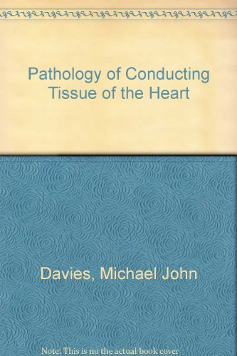 9780407654907: Pathology of Conducting Tissue of the Heart
