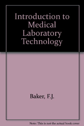 Introduction to Medical Laboratory Technology: Baker, F.J.