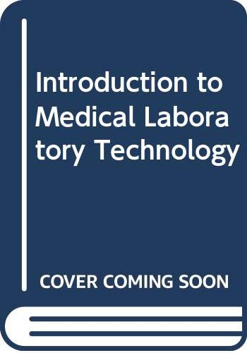 Introduction to Medical Laboratory Technology: Baker, F.J., Silverton,