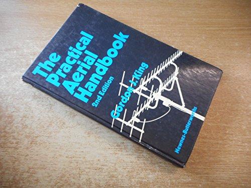 The Practical Aerial Handbook,2nd edition: King, Gordon John