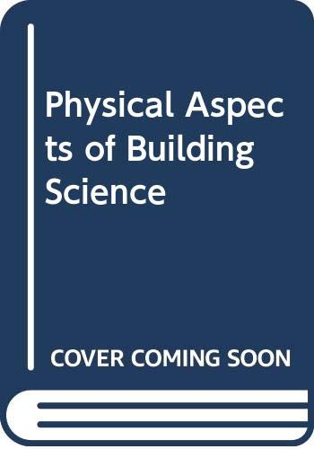 9780408000314: Physical Aspects of Building Science