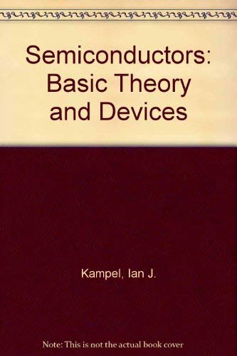 9780408000406: Semiconductors: Basic Theory and Devices