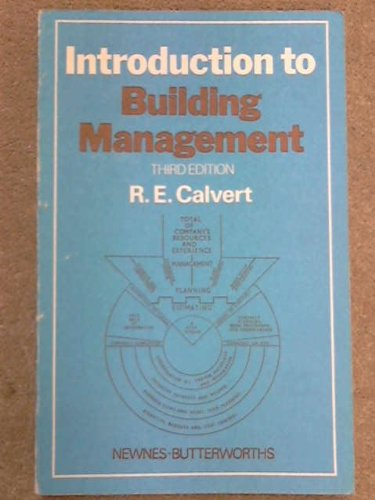 Introduction to Building Management: R.E. Calvert