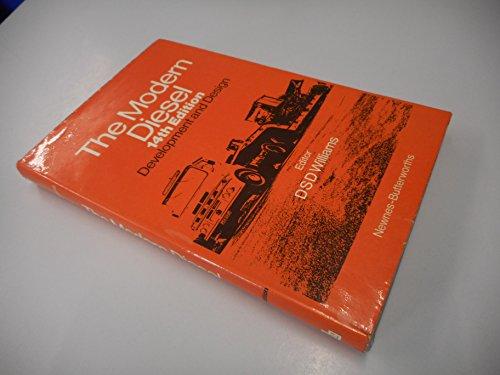 9780408000758: The Modern Diesel: Development and Design.