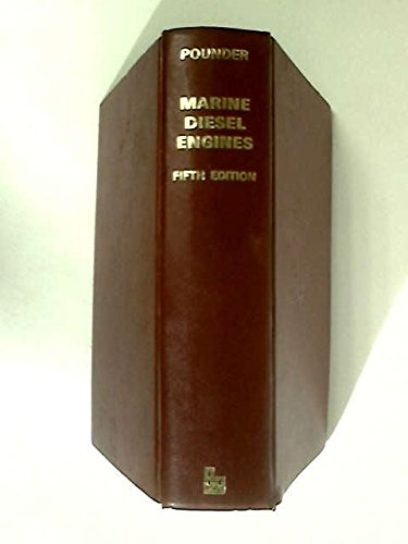 Marine Engineering Serries; Marine Diesel Engines: C.C. Pounder