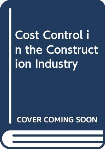 9780408000888: Cost Control in the Construction Industry