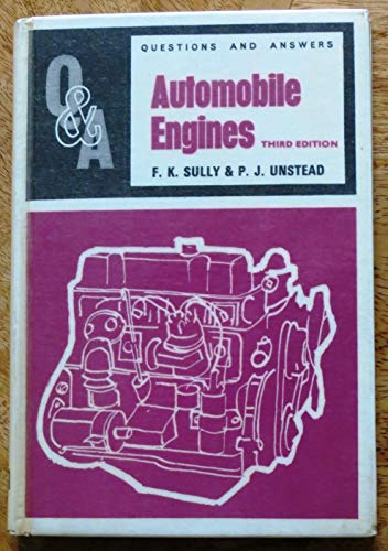 Automobile Engines (Questions & Answers): Sully, F.K. &