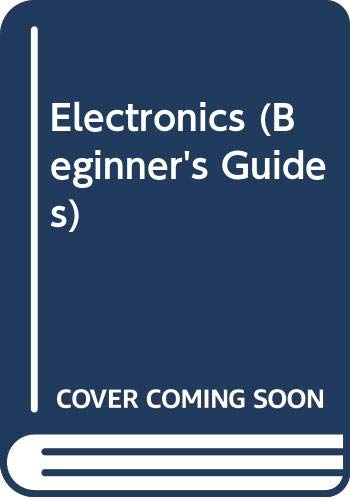 9780408001267: Electronics (Beginner's Guides)