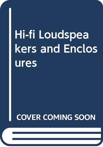 9780408001960: Hi-fi Loudspeakers and Enclosures