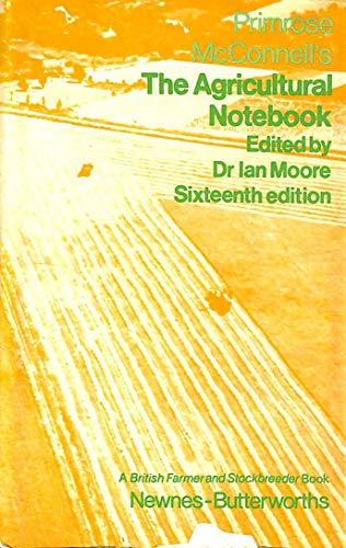 Primrose McConnell's The Agricultural Notebook: Various Contributors