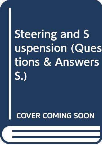 Questions and Answers on Automobile Steering and: J. R. Hartley