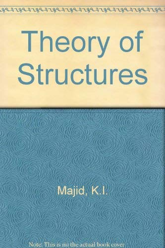 Theory of Structures: Majid, K.I.