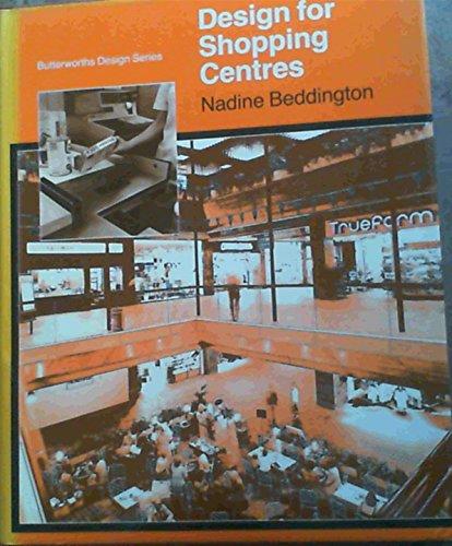 Design for Shopping Centres (The Butterworths design: Nadine Beddington