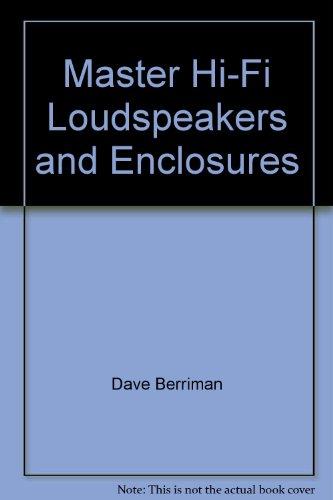 9780408003698: Master Hi-Fi Loudspeakers and Enclosures