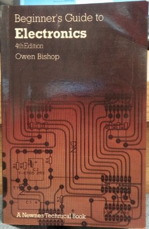Electronics (Beginner's Guides) (0408004134) by Squires, Terence L.; Deeson, M.; Bishop, O.N.