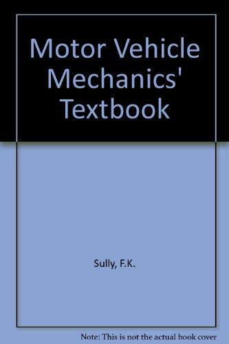 9780408004282: Motor Vehicle Mechanics' Textbook