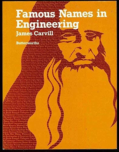 Famous Names in Engineering: Carvill, James