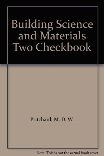 Building Science and Materials Two Checkbook: Pritchard, M. D. W.