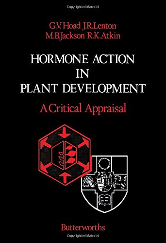 9780408007962: Hormone Action in Plant Development: A Critical Appraisal